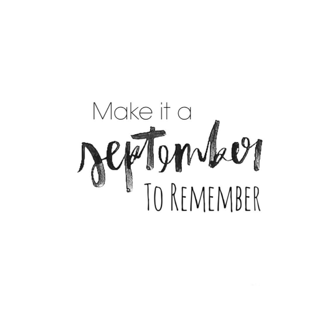 Make it a September to remember