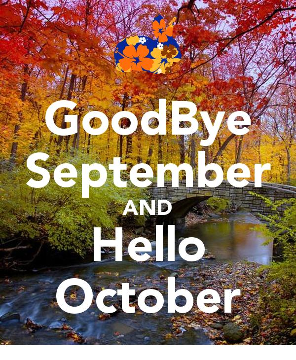 Goodbye September And Hello October