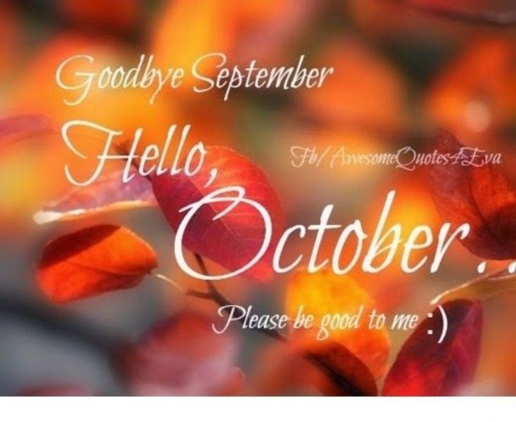 Goodbye September Hello October 2018