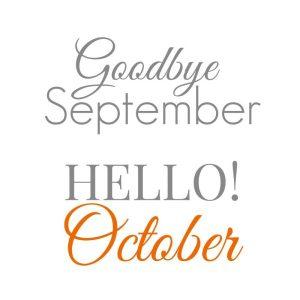 Goodbye September Hello October Month