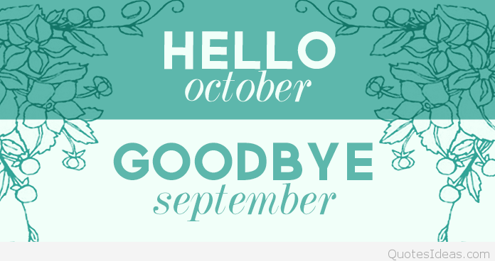 Goodbye September Hello October Photos Tumblr