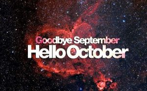 Goodbye September Hello October Pictures