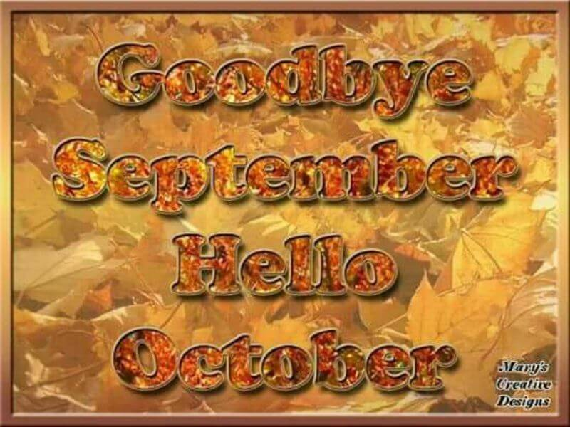 Goodbye September Hello October Quotes Pinterest