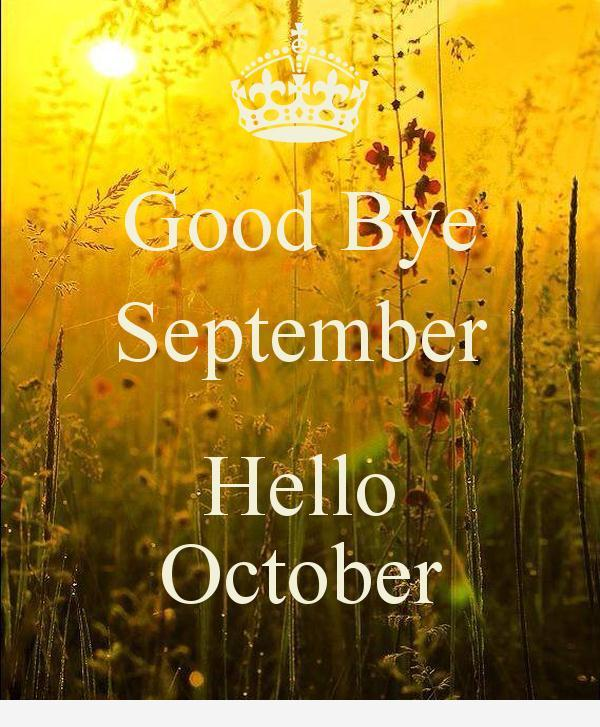 Goodbye September Hello October Tumblr