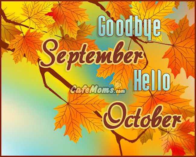 Goodbye September Welcome October Images