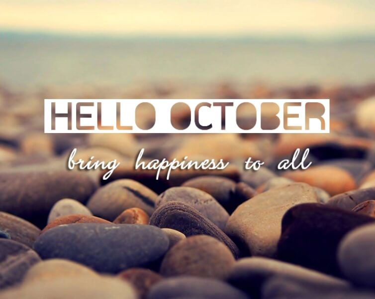 Hello October Quotes and Sayings