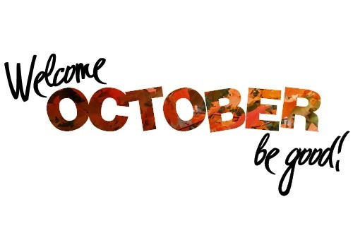 Welcome October Images Be Good