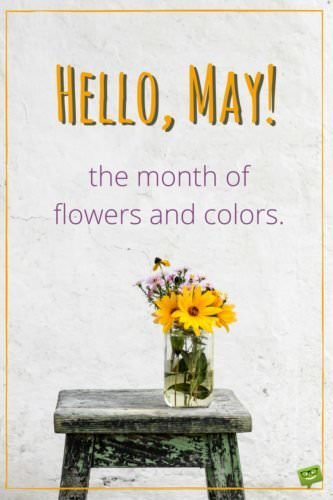 Hello, May Quotes About Spring in Bloom